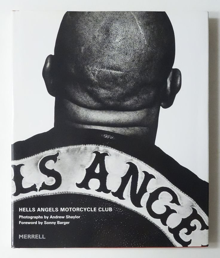 Hells Angels Motorcycle Club by Andrew Shaylor