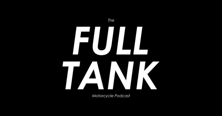 The Full Tank Motorcycle Podcast
